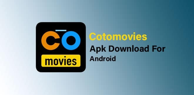Cotomovies APK Download