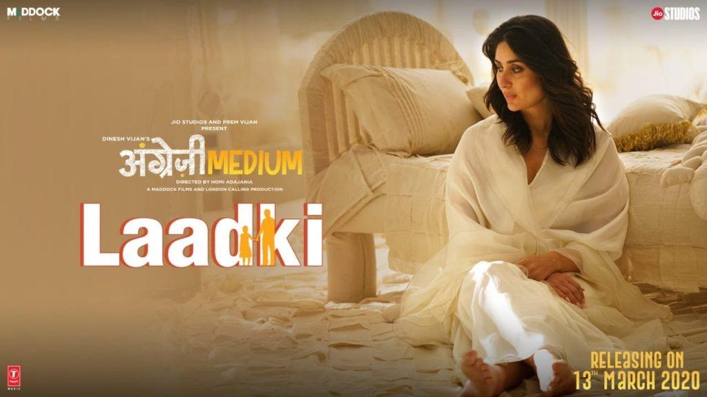 Angrezi Medium Movie Song Laadki