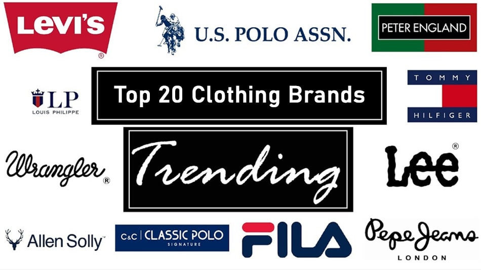 Top 20 Clothing Brands