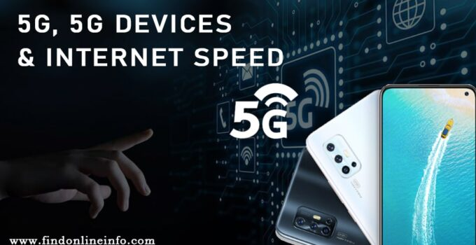 5G Devices and Internet Speed